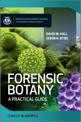 Forensic Botany By Hall, David/ Byrd, Jason