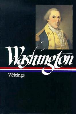 Writings By Washington, George/ Rhodehamel, John H. (EDT)